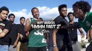 """Hott Headzz - """"Hmmm"""" Part 2 (Official Music Video)"""