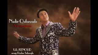 Nadir Qafarzade - Yaz ciceyim
