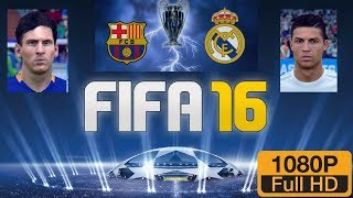 FIFA 16 | Barcelona vs Real Madrid - El Classico | Legendary Difficulty  *Hindi Commentary*