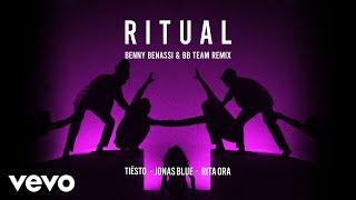Tiësto, Jonas Blue, Rita Ora - Ritual (Benny Benassi & BB Team Remix)