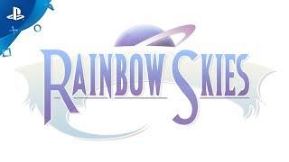 Rainbow Skies - Announce Trailer | PS4