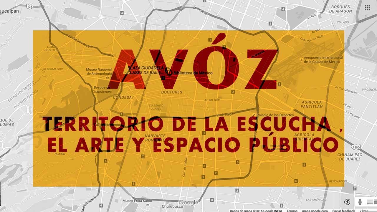 Avóz: territorio de la escucha , el arte y espacio público