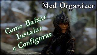 Mod Organizer 2: Download, Instalação e Configuração - Skyrim Mod Tutorial [PT-BR]