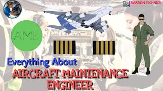 AIRCRAFT MAINTENANCE ENGINEER | HOW TO BECOME | WORK | Everything about AME | AVIATION TECHNICS
