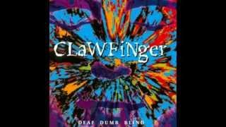 Clawfinger - Deaf Dumb Blind 1993 (Full Album)