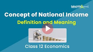 National income | Definition and Meaning | Macro Economics | CBSE Class 12th Live Class