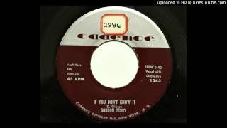 Gordon Terry - If You Don't Know It (Cadence 1343) [1958 rockabilly]