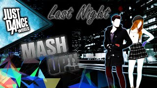 Just Dance 2015 | Last Night - P.Diddy ft Keyshia Cole | DUO (MASHUP) | Fan Made |