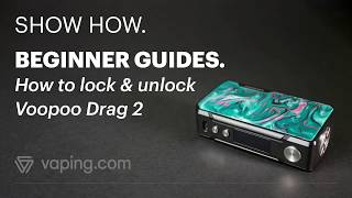 How to lock & unlock the Voopoo Drag 2