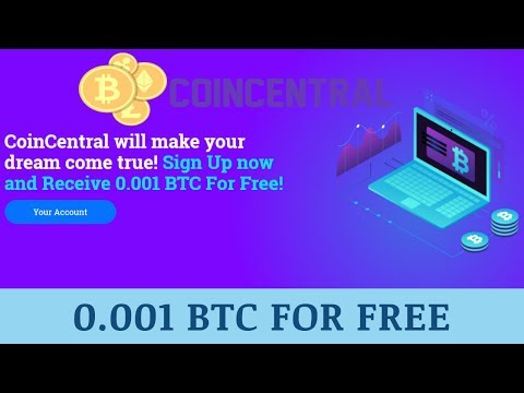 Coincentral.me отзывы 2019, mmgp, обзор, Bitcoin Mining, 0 001 BTC Sign up Bonus