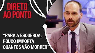 Eduardo Bolsonaro: No Congresso, só tramitam matérias para atacar o presidente
