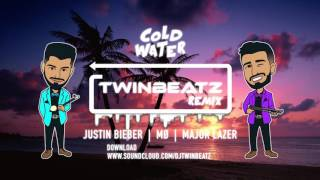 Major Lazer - Cold Water ft. Justin Bieber  MØ - (Twinbeatz Remix)