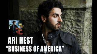 "Ari Hest - ""Business of America"" [Audio Only]"