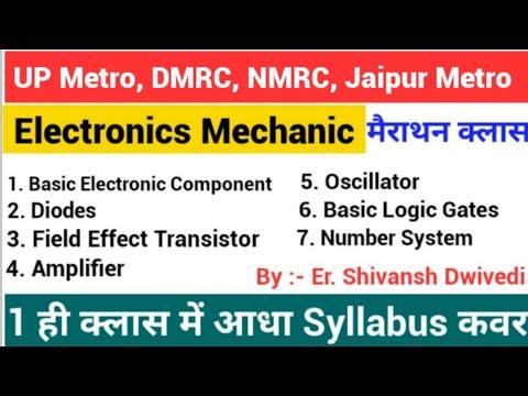 Electronics Mechanic Theory Basic Electronics Theory For UP Metro, DMRC, JMRC  Maintainer ITI