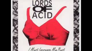 Lords Of Acid - I Must Increase My Bust (44DD Vocal Dub)