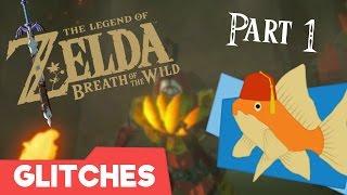 The Legend of Zelda: Breath of the Wild Glitches Part 1