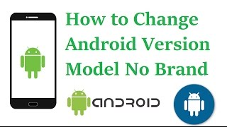 How to Change Android Version Number Without Upgrade   Android Hacks   By SVS Tutorial