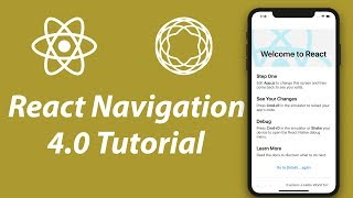 React Navigation 4.0 Tutorial | Getting Started with React Navigation in React Native