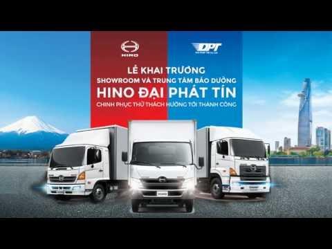 Hino Đại Phát Tín - Event Khai trương Showroom và TT Dịch vụ ủy quyền 3S Hino Đại Phát Tín - Full