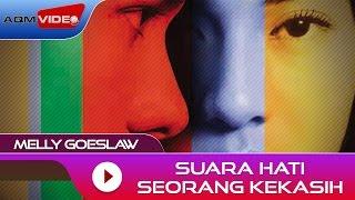 Lirik lagu dan Chord Gitar Melly Goeslaw - Suara Hati Seorang Kekasih (OST AADC)