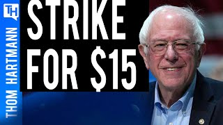 Bernie Sanders Tells Thom Why He Is Supports Striking Workers