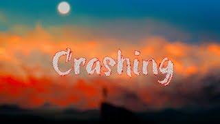 Illenium   Crashing (Lyrics) Feat. Bahari