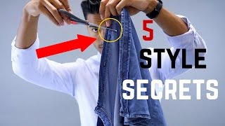 5 Secrets Only The Most Stylish Men Know