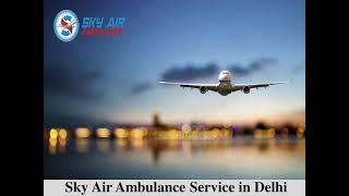 Hire Modernized Air Ambulance from Patna with Hi-tech Medical Facility