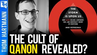 Conversations With Great Minds - The History Of QAnon (w/ Mike Rothschild) Part One