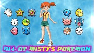 Misty  - (Pokémon) - All of Misty's Pokémon