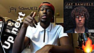 Jay Samuelz   No Lie | REACTION🔥🔥
