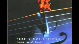 Fere`s Hot Strings video preview