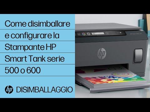 Come disimballare e configurare la stampante HP Smart Tank serie 500 o 600