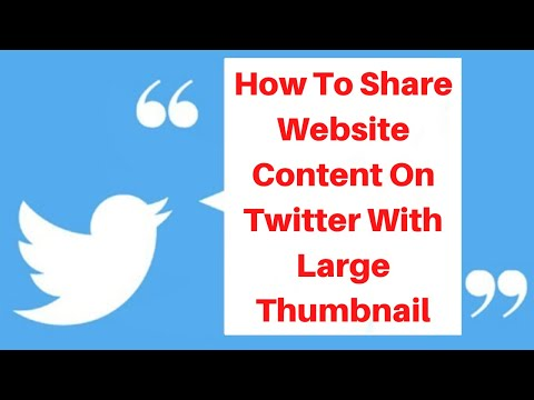 How to share website content on twitter with large thumbnail