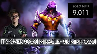 Gambar cover IT'S OVER 9000! Miracle- 9k MMR GOD OF DOTA 2