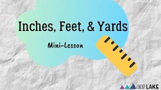 Inches, Feet, & Yards Mini-Lesson