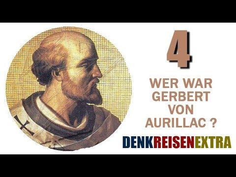 Denk|Reisen|Extra - Wer war Gerbert von Aurillac? - 04