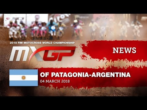 NEWS Highlights - MXGP of Patagonia Argentina 2018 #motocross