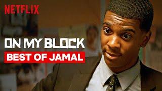 Best of Jamal   On My Block   Netflix