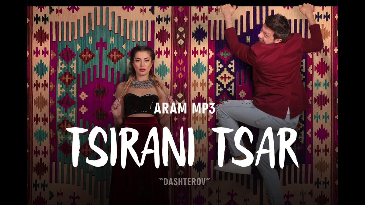 Aram MP3 – Tsirani tsar