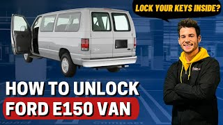 How To Unlock Ford E150