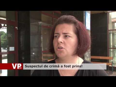 Suspectul de crimă a fost prins!