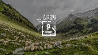 JP Cooper - All This Love ft. Mali-Koa ( Acoustic Instrumental )