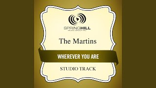 Wherever You Are (Medium Key Performance Track Without Background Vocals)