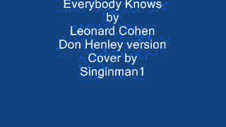 Everybody Knows Don Henley version cover by Singinman1