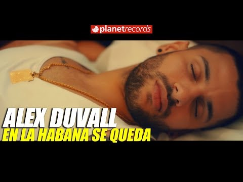 12. ALEX DUVALL En La Habana se queda
