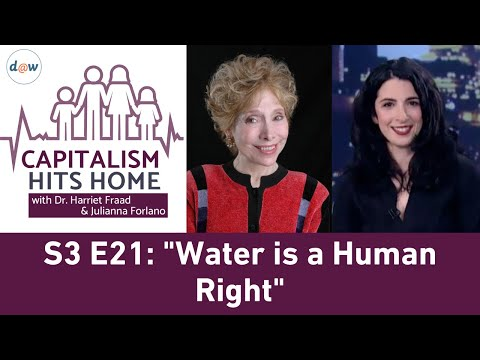 Capitalism Hits Home: Water is a Human Right