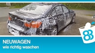 83metoo Autowäsche bei Neuwagen - Neuwagen wie richtig waschen - Neues Auto waschen