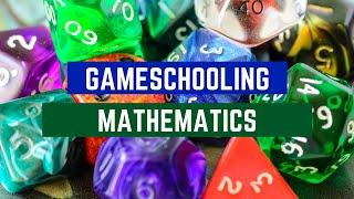 Gameschooling Math
