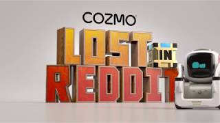 Cozmo Lost in Reddit